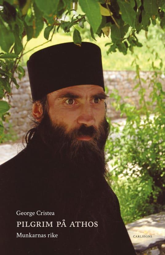 Pilgrim på Athos – Munkarnas rike